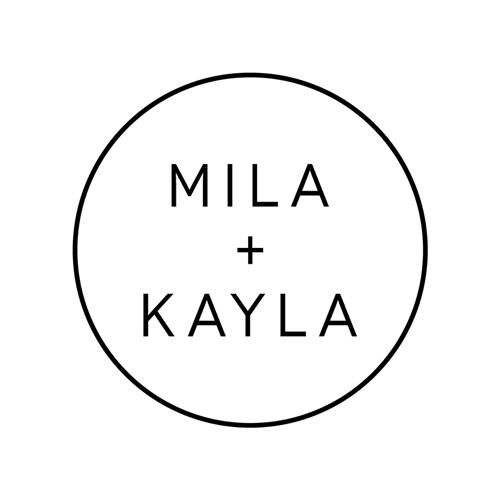 Mila & Kayla